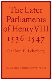 The Later Parliaments of Henry VIII