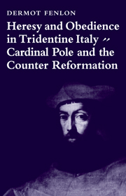 Heresy and Obedience in Tridentine Italy