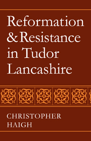Reformation and Resistance in Tudor Lancashire