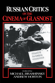 Russian Critics on the Cinema of Glasnost