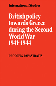 British Policy towards Greece during the Second World War 1941–1944