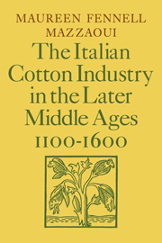 The Italian Cotton Industry in the Later Middle Ages, 1100–1600