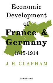 The Economic Development of France and Germany 1815–1914