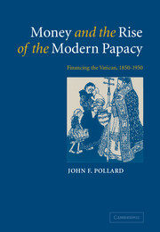 Money and the Rise of the Modern Papacy