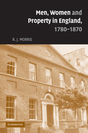Men, Women and Property in England, 1780–1870