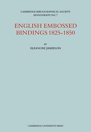 English Embossed Bindings 1825–50