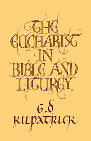 The Eucharist in Bible and Liturgy