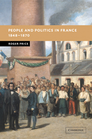 People and Politics in France, 1848–1870