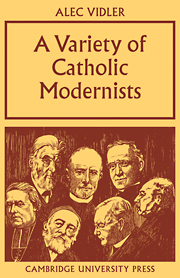 A Variety of Catholic Modernists