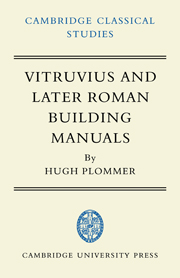 Vitruvius and Later Roman Building Manuals