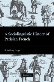 A Sociolinguistic History of Parisian French