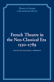 French Theatre in the Neo-classical Era, 1550–1789