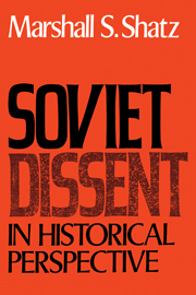 Soviet Dissent in Historical Perspective