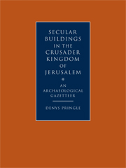 Secular Buildings in the Crusader Kingdom of Jerusalem