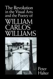 The Revolution in the Visual Arts and the Poetry of William Carlos Williams