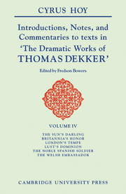 Introductions, Notes and Commentaries to texts in 'The Dramatic Works of Thomas Dekker'