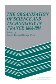 The Organization of Science and Technology in France 1808–1914