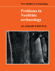 Problems in Neolithic Archaeology