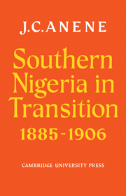 Southern Nigeria in Transition 1885–1906