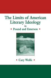 The Limits of American Literary Ideology in Pound and Emerson