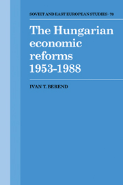 The Hungarian Economic Reforms 1953–1988