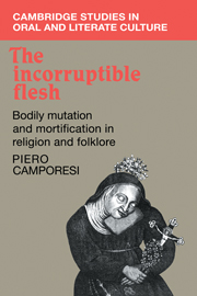 The Incorruptible Flesh