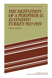 The Definition of a Peripheral Economy: Turkey 1923–1929