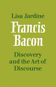 Francis Bacon: Discovery and the Art of Discourse