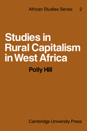 Studies in Rural Capitalism in West Africa