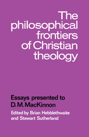 The Philosophical Frontiers of Christian Theology