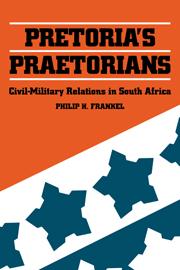 Pretoria's Praetorians