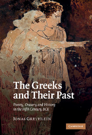 The Greeks and their Past