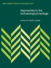 Approaches to the Archaeological Heritage