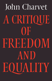 A Critique of Freedom and Equality