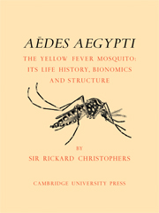 Aëdes Aegypti (L.) The Yellow Fever Mosquito