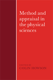 Method and Appraisal in the Physical Sciences