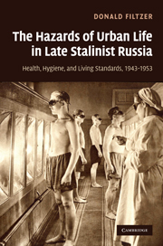 The Hazards of Urban Life in Late Stalinist Russia