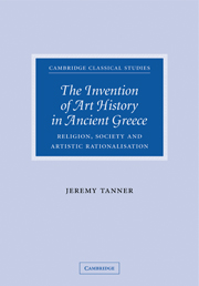 The Invention of Art History in Ancient Greece