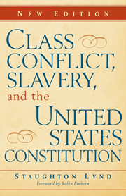 Class Conflict, Slavery, and the United States Constitution