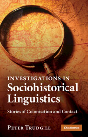 Investigations in Sociohistorical Linguistics