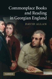 Commonplace Books and Reading in Georgian England