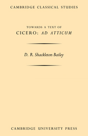 Towards a Text of Cicero 'Ad Atticum'