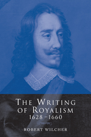 The Writing of Royalism 1628–1660
