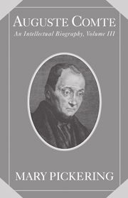 Auguste Comte Intellectual Biography