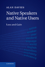 Native Speakers and Native Users