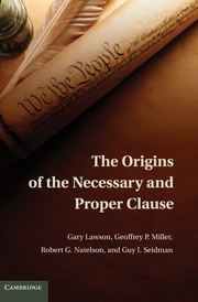 The Origins of the Necessary and Proper Clause