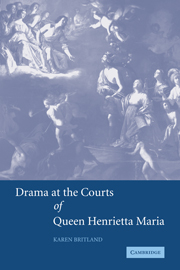 Drama at the Courts of Queen Henrietta Maria