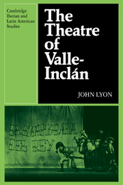 The Theatre of Valle-Inclan