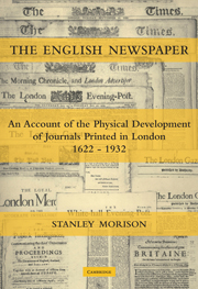 The English Newspaper, 1622–1932