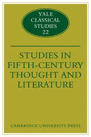 Studies in Fifth Century Thought and Literature